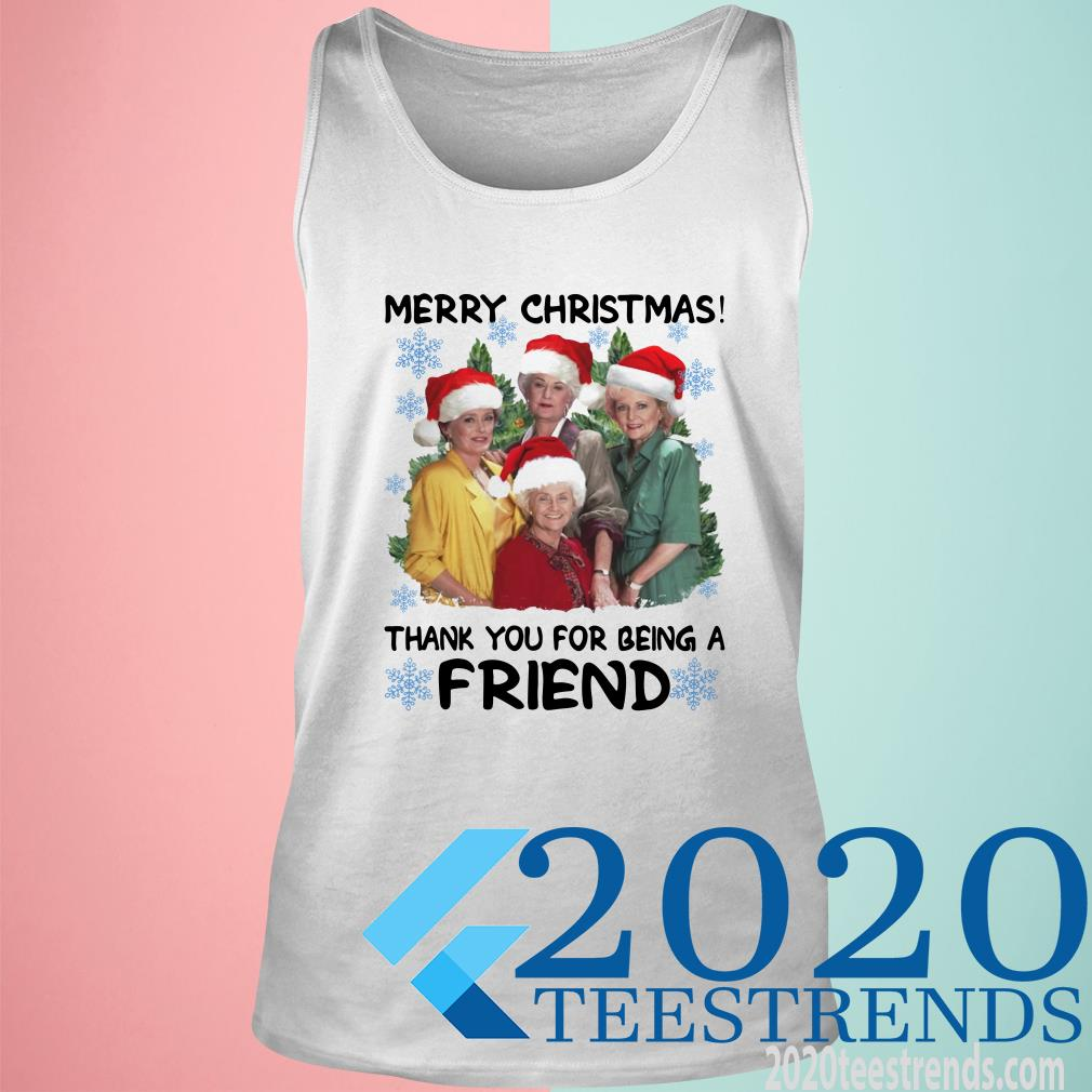 Golden Girl Merry Christmas Thank You For Being A Friend Christmas Tanktop