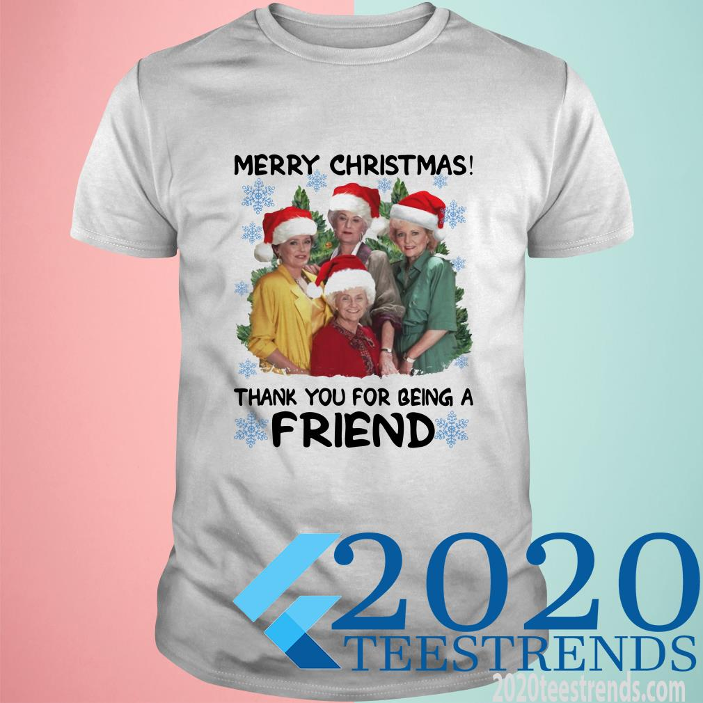 Golden Girl Merry Christmas Thank You For Being A Friend Christmas T-Shirt