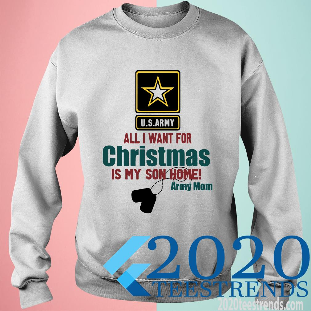Army Mom All I Want For Christmas Is My Son Home Sweater