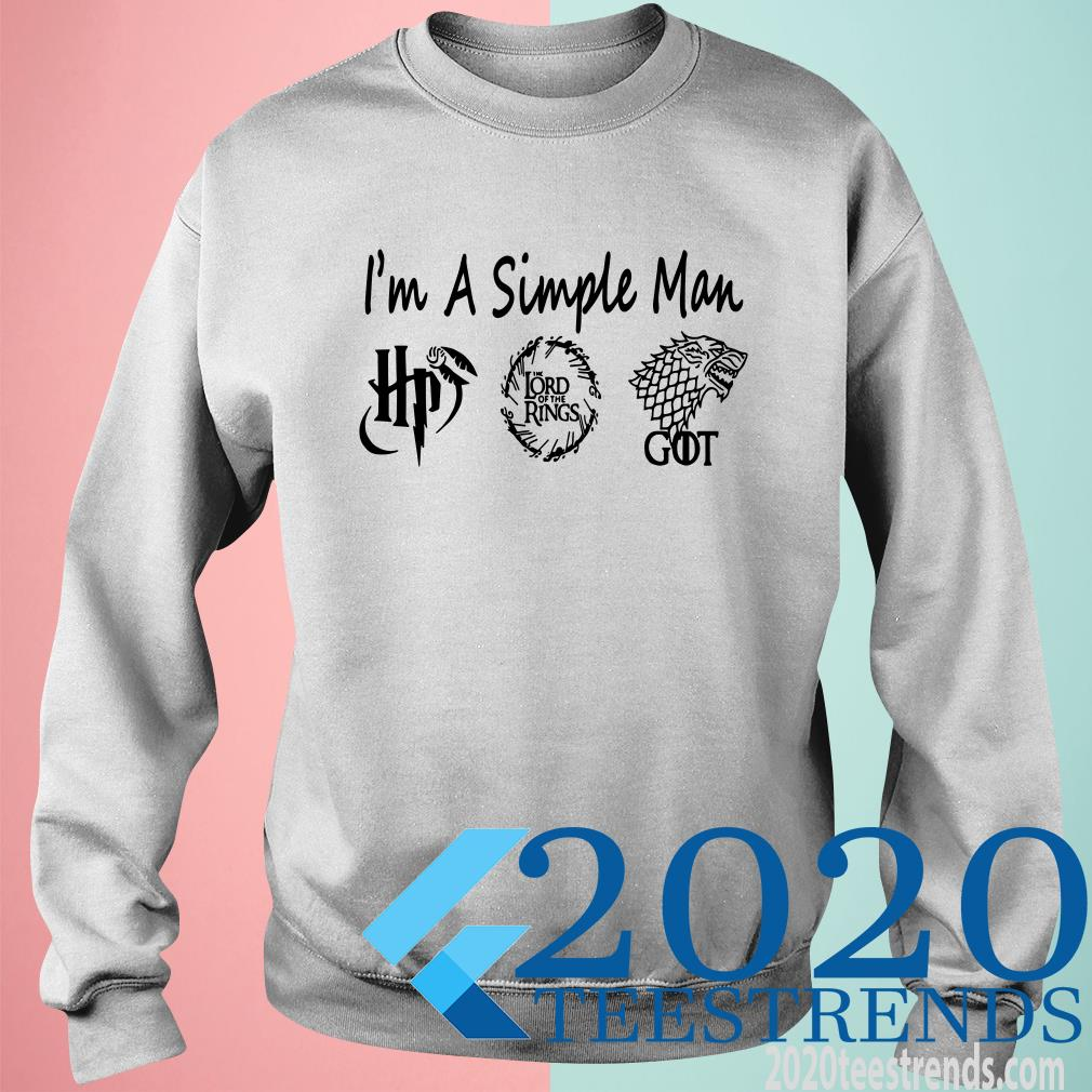 I'm A Simple Man Harry Potter The Lord Of The Ring And Game Of Thrones Sweater