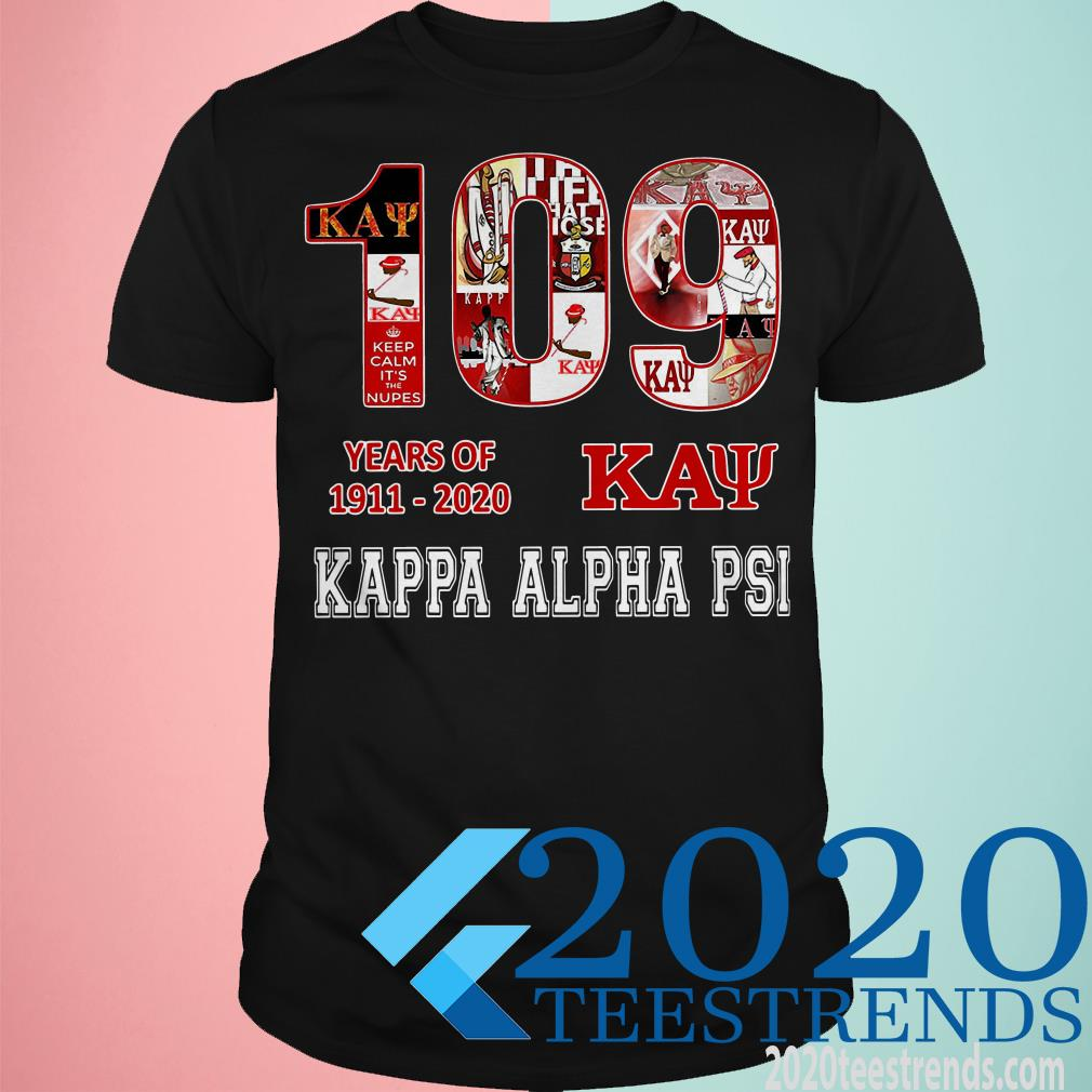 109 Years Of 1911 2020 Kappa Alpha Psi T-shirt