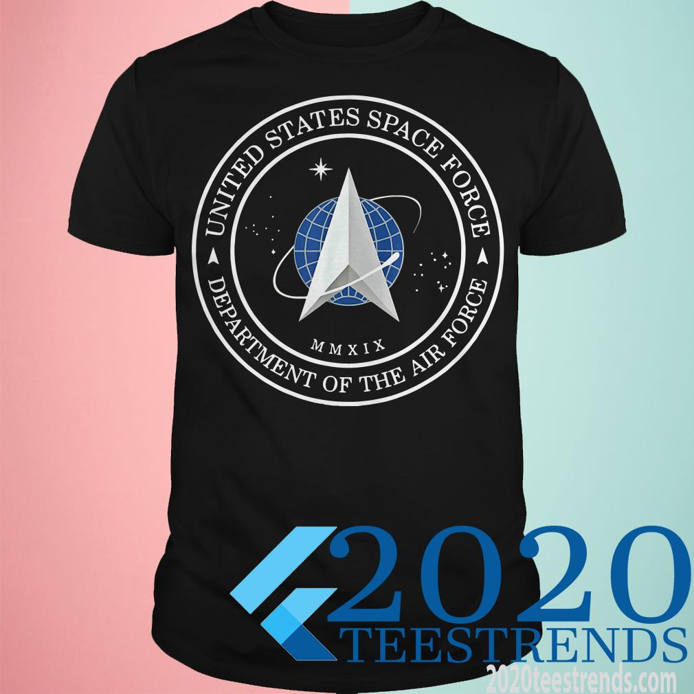 Nice United States Space Force Department Of The Air Force Shirt