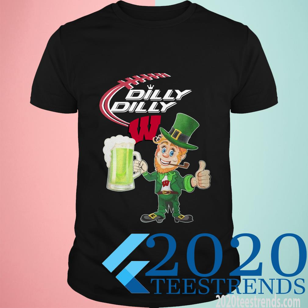 Wisconsin Badgers Dilly Dilly St patrick's Day Shirt