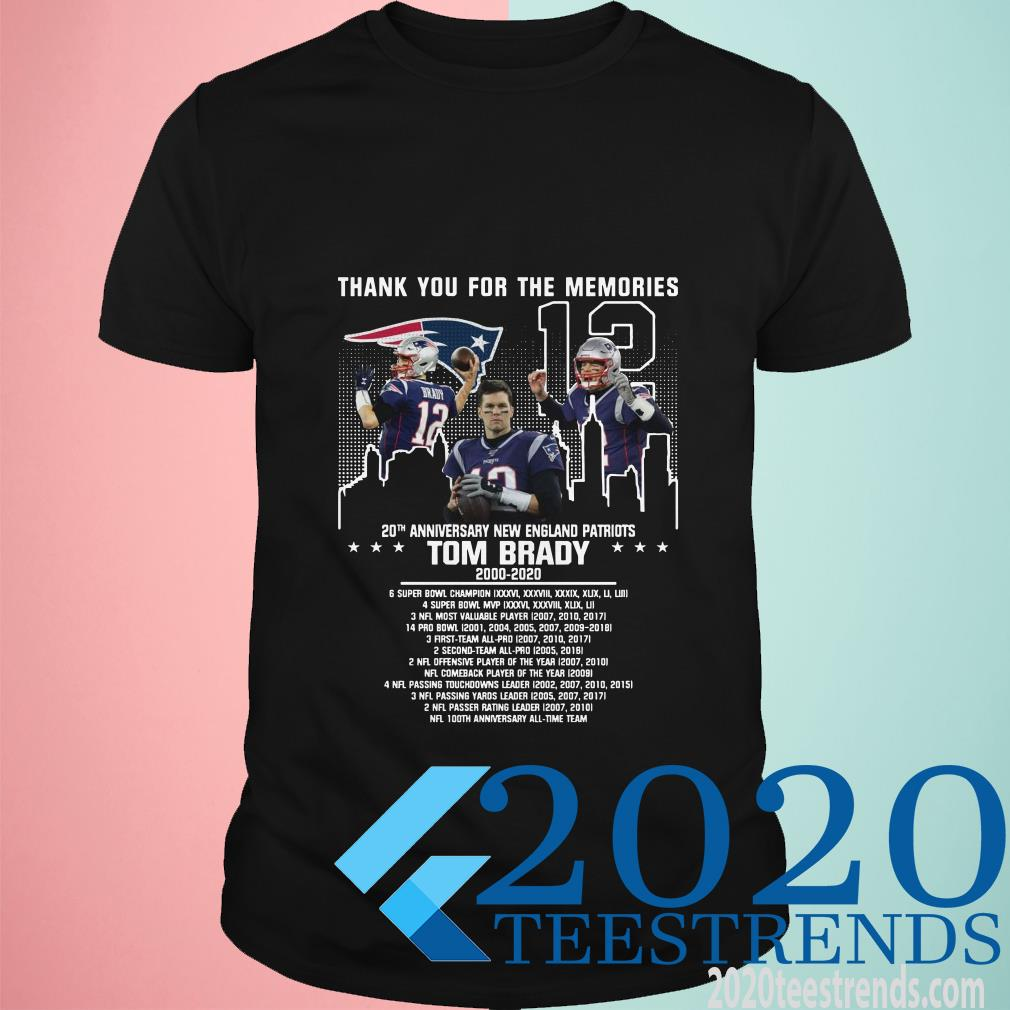 12 Tom Brady 20th Anniversary New England Patriots 2000 2020 Patriots Thank You For The Memories Shirt