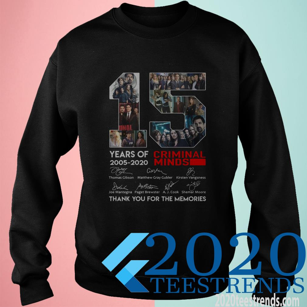 15 Years Of 2005 2020 Criminal Minds Thank You For The Memories Signatures Shirt
