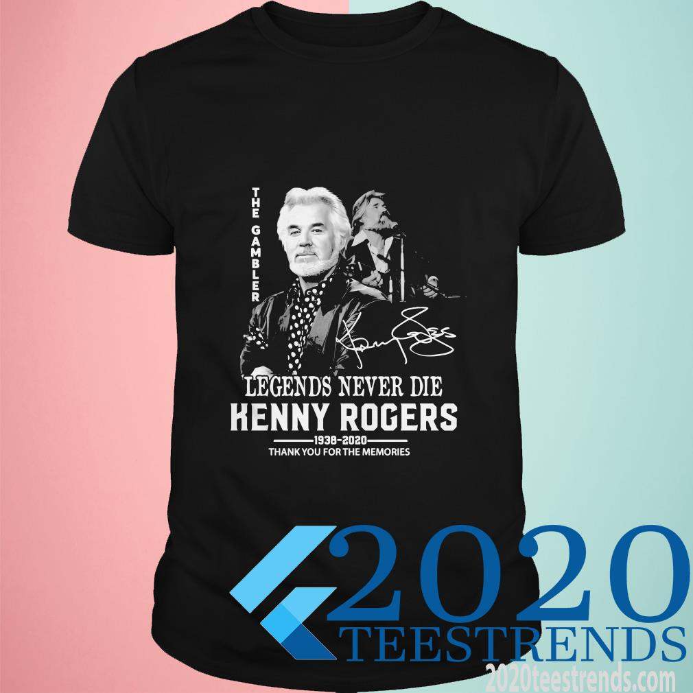 The Gambler Legends Never Die Kenny Rogers Thank You For The Memories Shirt
