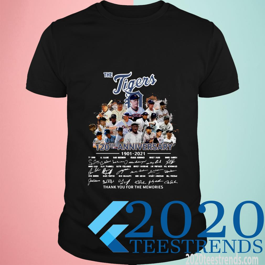 The Tigers Legends 120th Aniversary 1901 2021 Thank You For The Memories Signatures Shirt