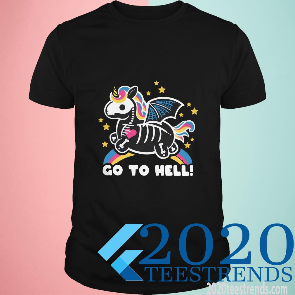 Skeleton Unicorn Go to Hell Shirt