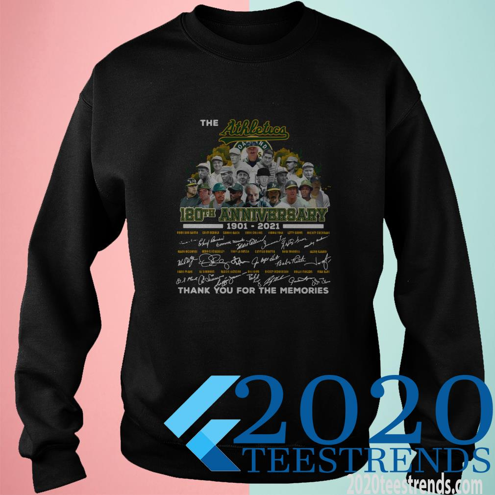 The Athletics 120th Anniversary 1901 2021 Thank You For The Memories Signatures Shirt