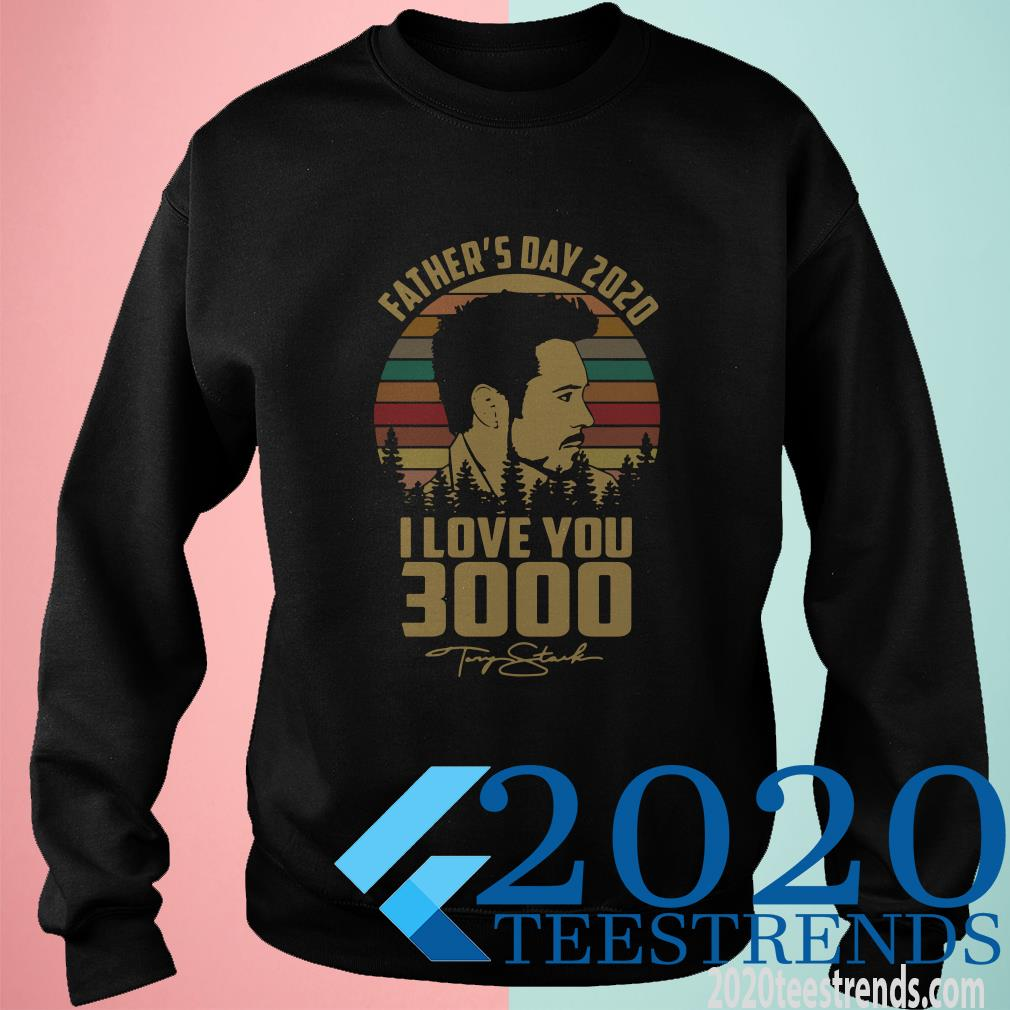 Tony Stank Happy Father's Day 2020 I Love You 3000 Signature Vintage T-Shirt