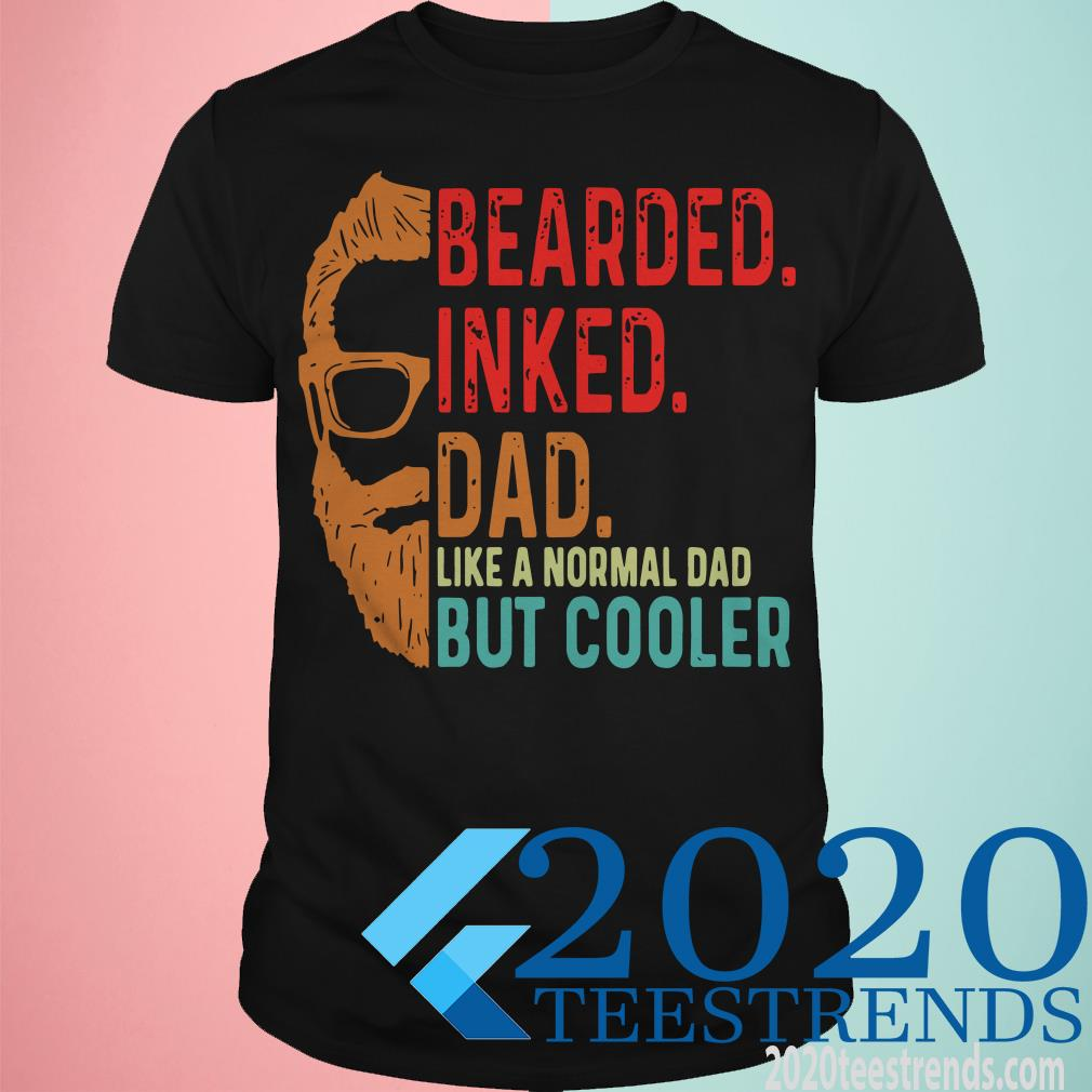 Bearded Inked Dad Like A Normal Dad But Cooler Sunset Black Shirt