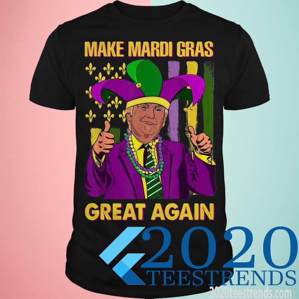 Trump Mardi Gras American Flag Make Mardi Gras Great Again Shirt