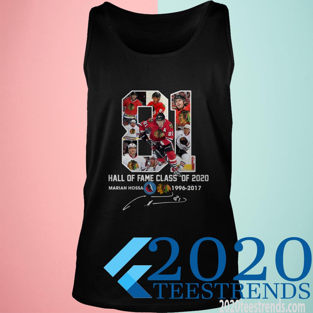 81 Hall Of Fame Class of 2020 marian Hossa Shirt
