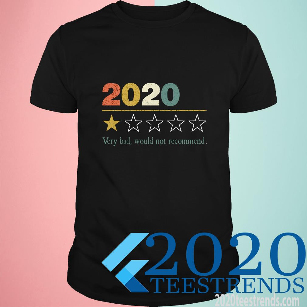 2020 Very Bad Would Not Recommed Vintage T-Shirt