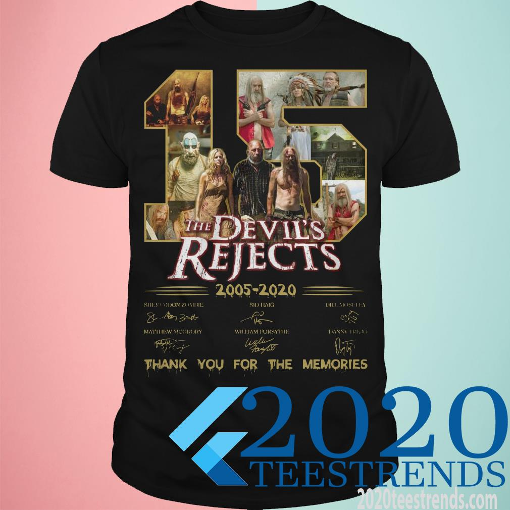 15 The Devil's Rejects 2005 2020 Thank You For The Memories Signature Shirt