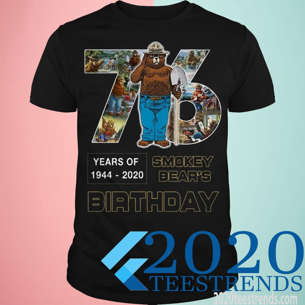 76 Years Of 1944 2020 Smokey Bear's Birthday Shirt