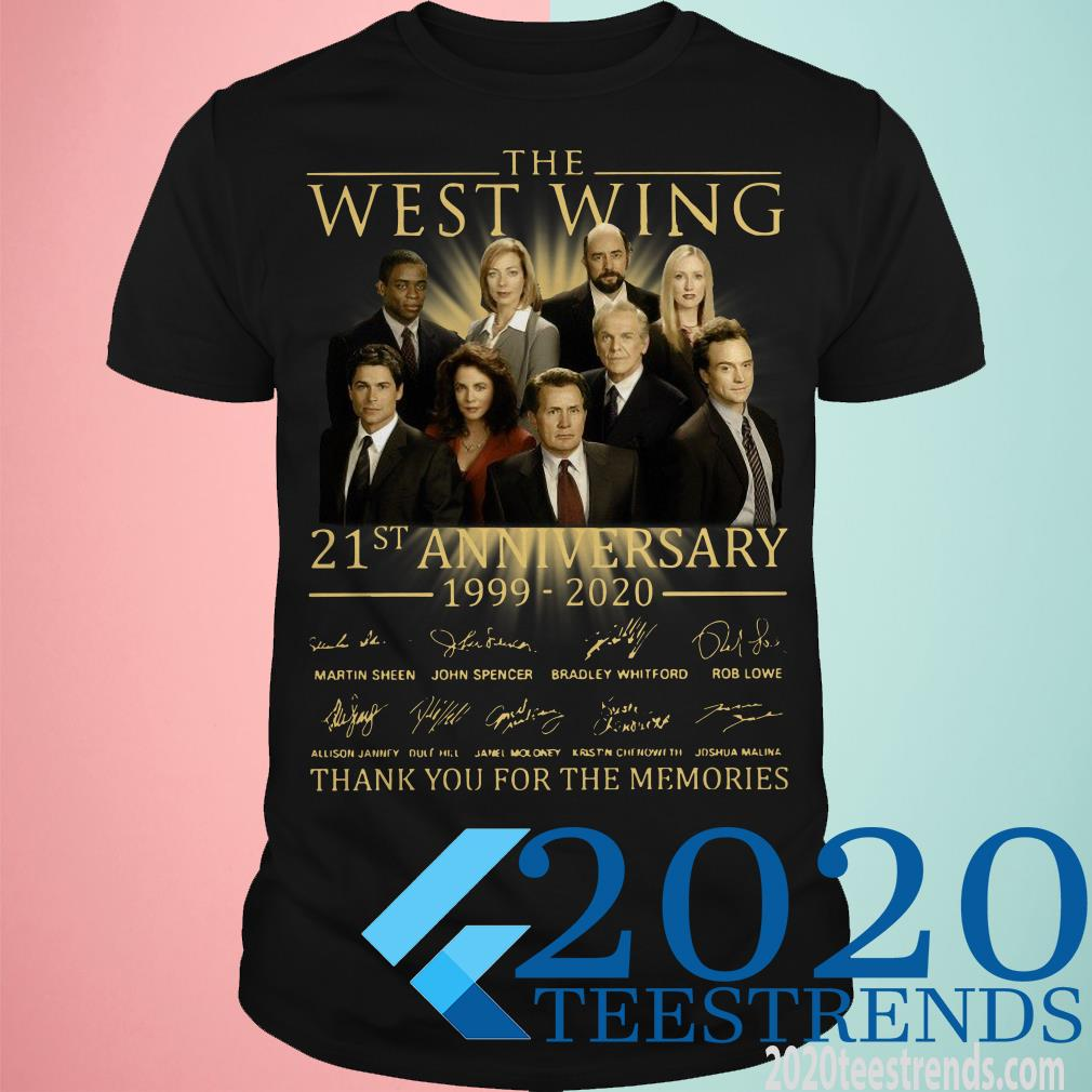 The West Wing 21st Anniversary 1999-2020 Thank You For The Memories Signature Shirt