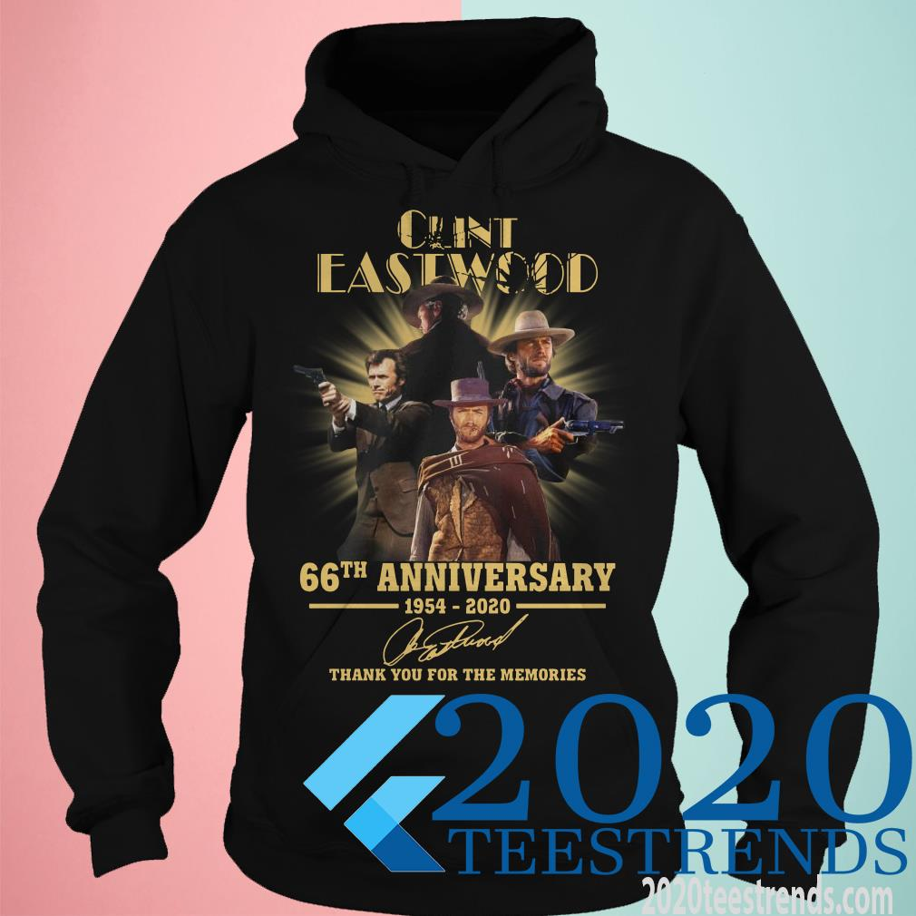 Clint Eastwood 66th Anniversary 1954 2020 Thank You For The Memories Signatures Shirt