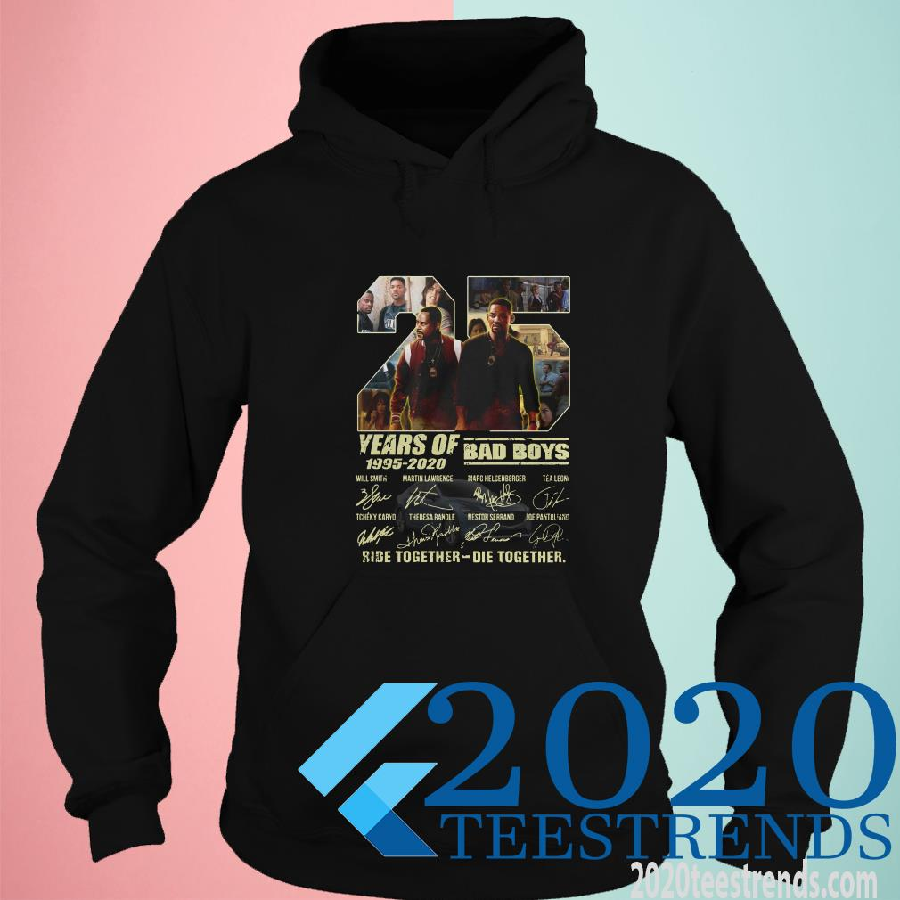 25 Years Of 1995-2020 Bad Boys Ride Together Die Together Signatures T-Shirt