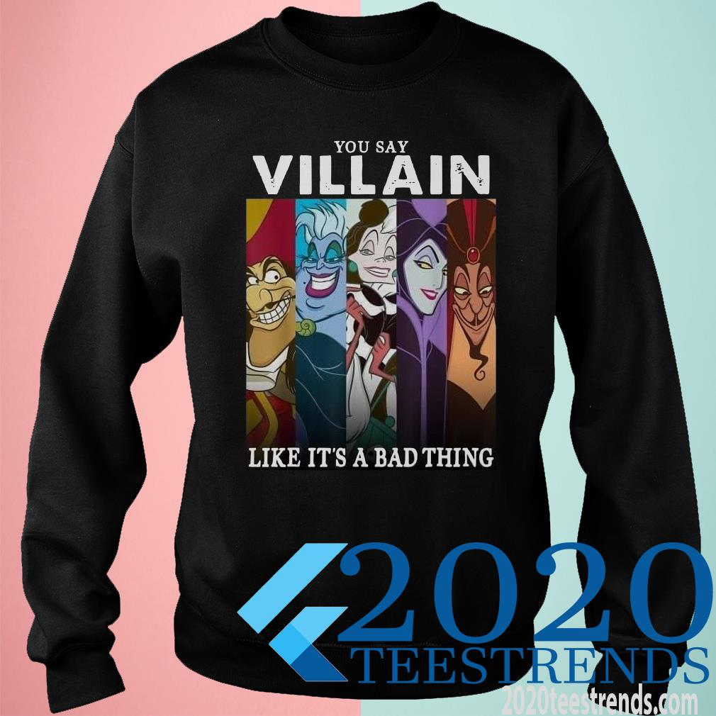 You Say Villain Like It's A Bad Thing Sweater
