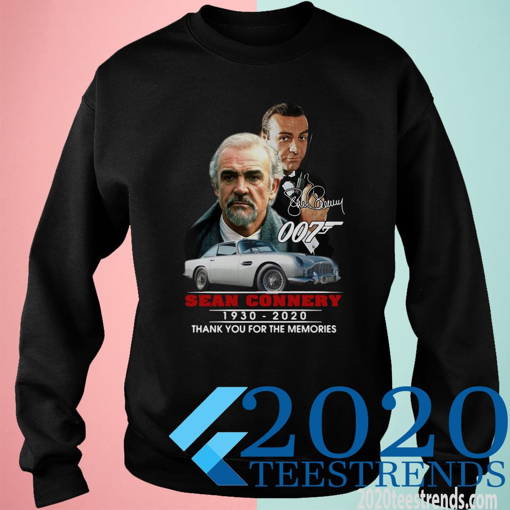 007 Sean Connery 1930 2020 Thank You For The Memories Signature Shirt007 Sean Connery 1930 2020 Thank You For The Memories Signature Sweater