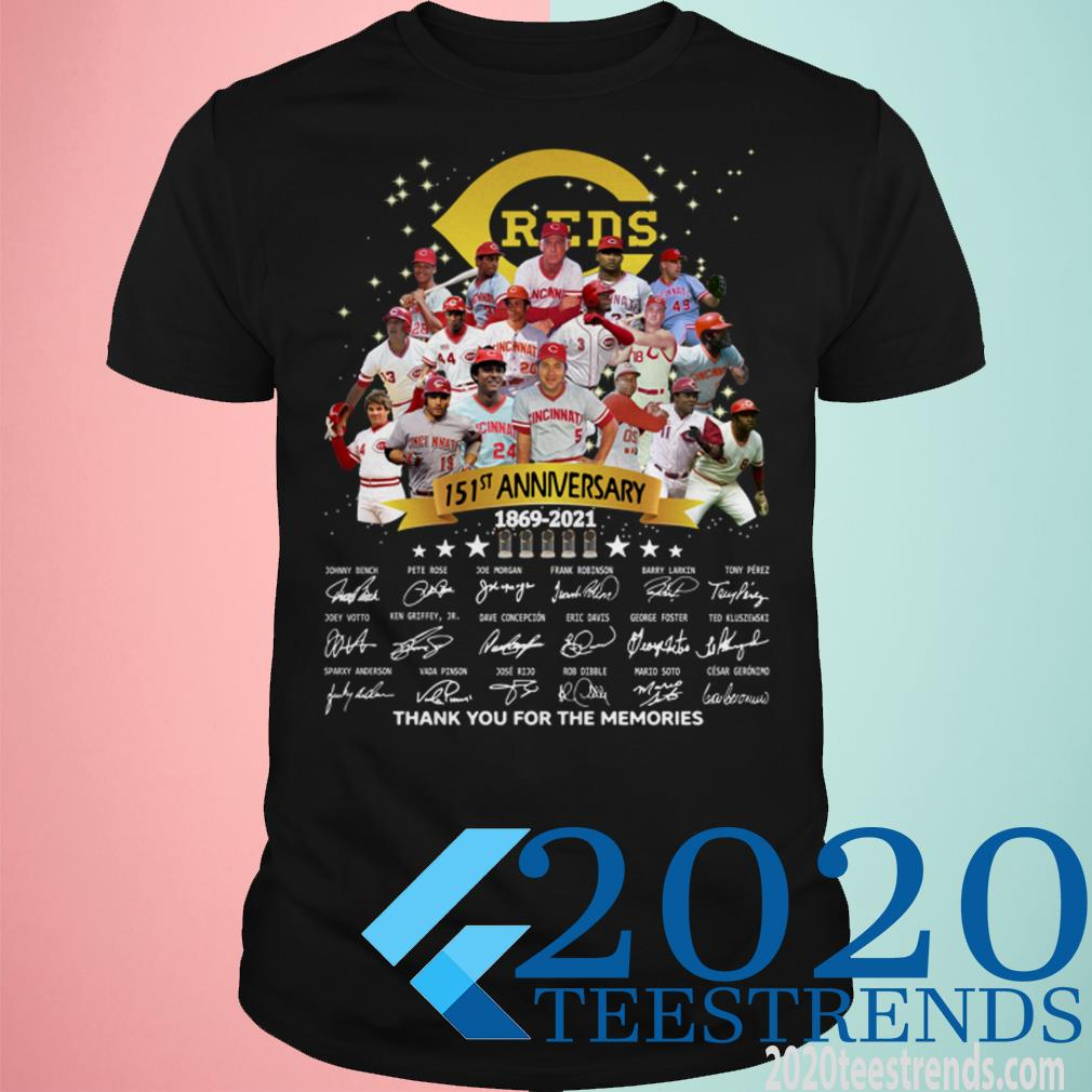 Reds 151st Anniversary 1869 2021 Thank You For The Memories Signature Shirt