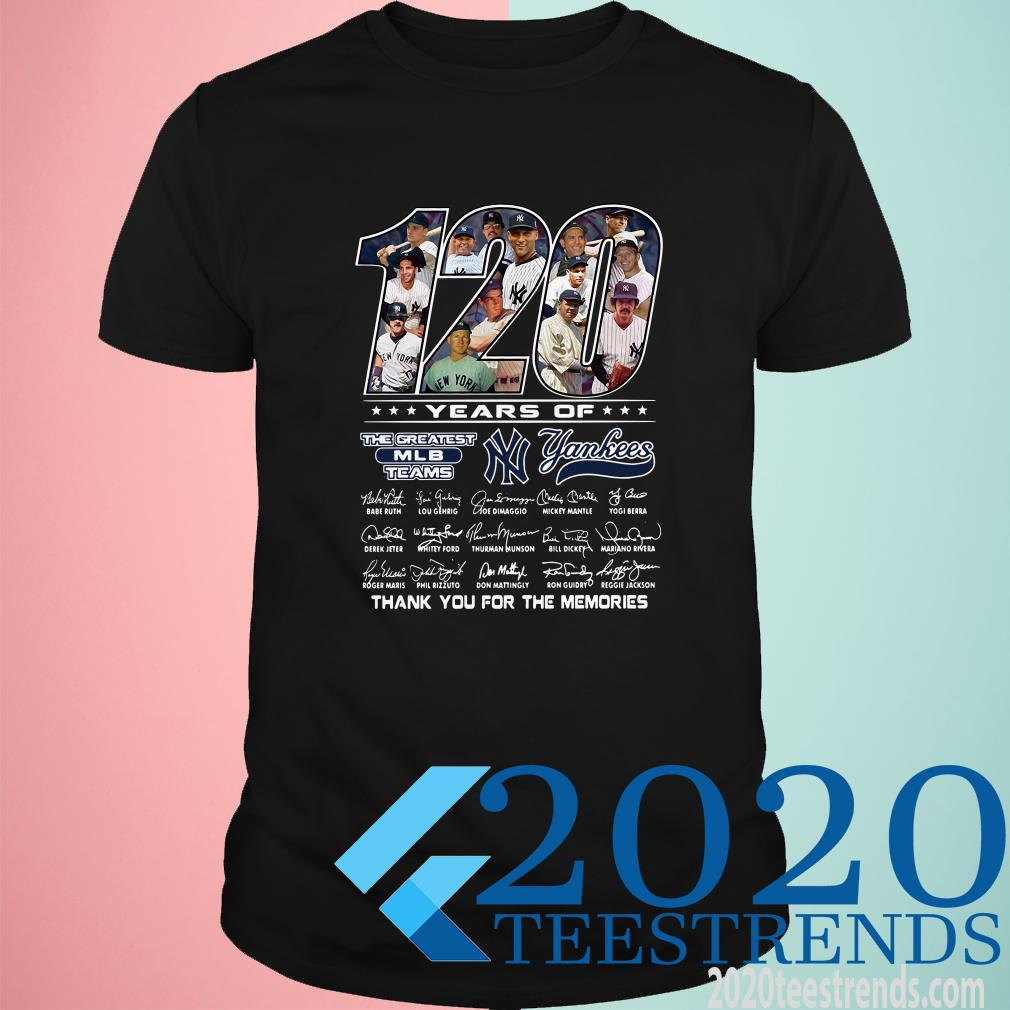 120 Years Of The Greatest MLB Teams Yankees Thank You For The Memories Signature Shirt
