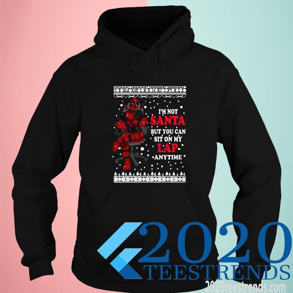 Deadpool I'm Not Santa But You Can Sit On My Lap Anytime Christmas Hoodie