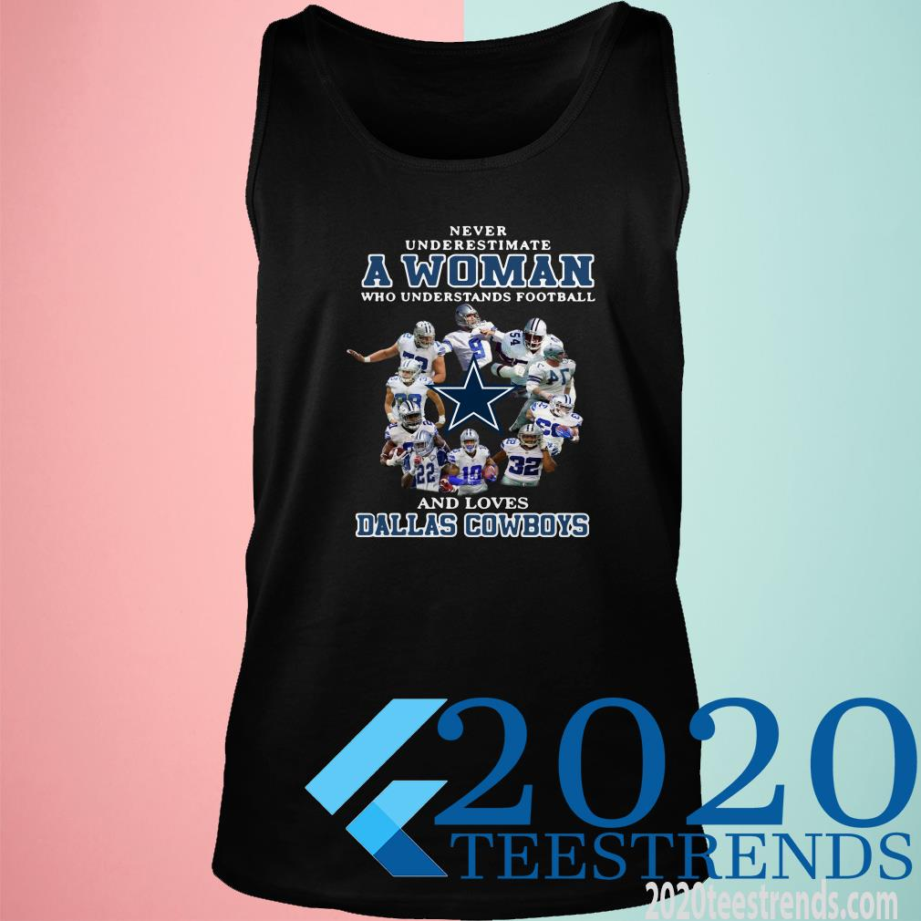 Never Underestimate A Woman Who Understands Football And Dallas Cowboys Tanktop