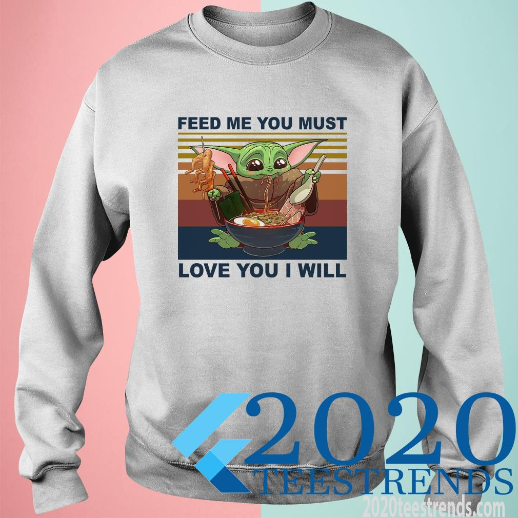 Feed Me You Must Love You I Will Yoda Eat Noodle Vintage Sweater